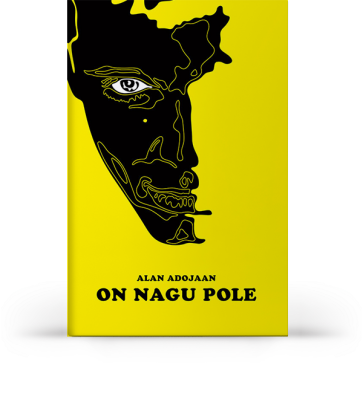 On nagu pole