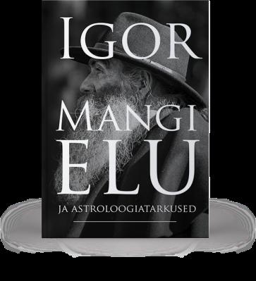 Igor Mangi elu ja astroloogia-tarkused
