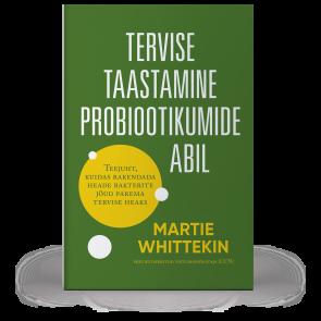 Tervise taastamine probiootikumide abil