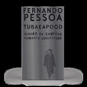 Tubakapood. Alvaro de Campose viimased luuletused