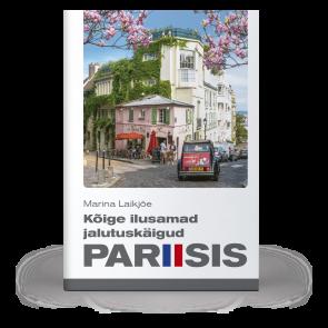 Kõige ilusamad jalutuskäigud Pariisis
