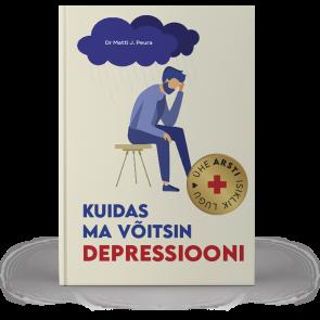 Kuidas ma võitsin depressiooni